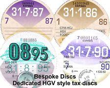 Replica / Reproduction HGV Tax Disc - Scania ERF DAF MAN LDV Iveco Foden Bespoke