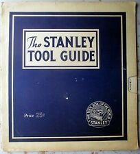 The Stanley TOOL Guide - 1941 Educational Booklet