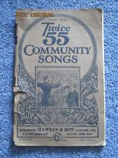 1920s More Than Twice 55 Community Songs 107 Book Hawkes & Sons Cc Birchard 6d
