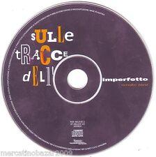 RENATO ZERO Sulle Tracce Dell'Imperfetto (1995) CD ORIGINALE SOLO DISCO