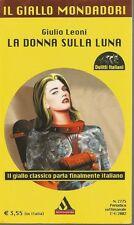 (Giulio Leoni) La donna sulla luna 2002 n.2775