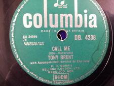 """78 rpm 10"""" CALL ME / I SURRENDER DEAR Tony Brent"""