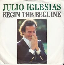 "JULIO IGLESIAS - Begin the Beguine - 1981 7"" Vinyl 45"