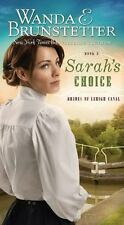 Sarah's Choice: (Brides of Lehigh Canal)-ExLibrary