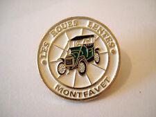 PINS RARE MONTFAVET LES ROUES LENTES VOITURE ANCIENNE AUTO VINTAGE PIN'S wxc 17