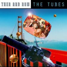 Then and Now by The Tubes (CD, Mar-2004, Sanctuary (USA))