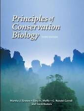 USED (GD) Principles of Conservation Biology, Third Edition by Martha J. Groom