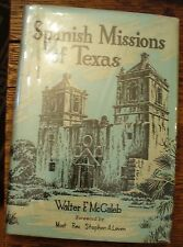 Spanish Missions of Texas 1961 Revised Mccaleb History Free US Shipping Rare