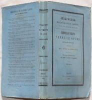 CORNELIO TACITO OPERE ATTO VANNUCCI LE STORIE LA GERMANIA GIULIO AGRICOLA 1869