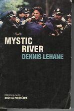 Mystic River - Dennis Lehane, Clasicos de la Novela Policiaca