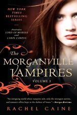 The Morganville Vampires, Vol. 3 by Rachel Caine