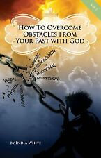 How to Overcome Obstacles from Your Past with God - V 1