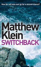 Switchback, Klein, Matthew, New Book