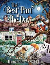 The Best Part of the Day by Sarah Ban Breathnach (2014, Picture Book)