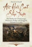 All Hell Can't Stop Them The Battles for Chattanooga-Missionary... 9781611214130