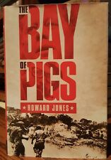 THE BAY OF PIGS by Howard Jones HC/DJ