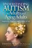 Regan Phd Theresa-Understanding Autism In Adults (US IMPORT) BOOK NEW