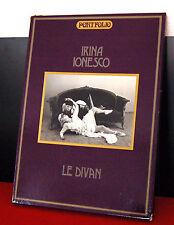 "Irina Ionesco - ""Le divan - Le livret secret"""