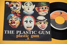 """THE PLASTIC GUM 7"""" 45 TOP PROG 1°ST ORIG ITALY 1974 EX !"""