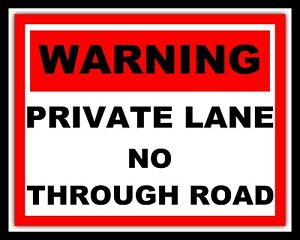 """10"""" x 8"""" PRIVATE LANE NO THROUGH ROAD SECURITY WARNING NOTICE METAL SIGN 1340"""