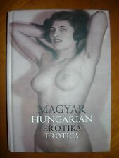 HUNGARIAN EROTICA-FROM THE RUSSIAN CZARS' PAINTER,ZICHY-TO THE COMMUNIST ARTISTS