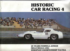 Historic Car Racing No 4 1984 inc. 25 years  Formula Junior Mille Miglia 1984 +
