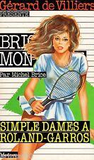 Brigade Mondaine / 145 / Simple Dames à Roland GARROS // M.BRICE // 1ère Edition