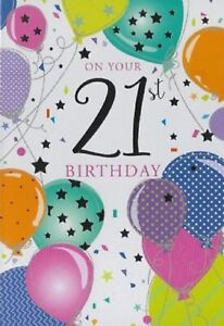 On your 21st Birthday. Balloons and Stars Birthday Card For Age 21