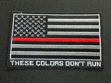 THIN RED LINE FIRE AMERICAN USA FLAG EMBROIDERED PATCH THESE COLORS DON'T RUN