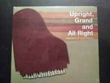 Upright, Grand and All Right: Masters of Jazz Piano by Various Artists (CD, Feb-