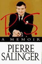 P.S., a Memoir Salinger, Pierre Hardcover