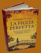 La Figlia Perfetta Amanda Prowse Newton Compton Editori Romanzo 2016