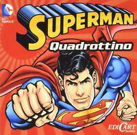 Superman (Quadrottino Ediz. illustrata)