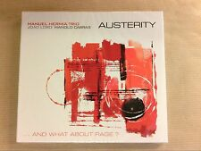 CD / MANUEL HERMIA TRIO / AUSTERITY...AND WHAT ABOUT THE RAGE / NEUF SOUS CELLO