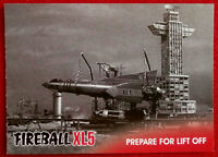 FIREBALL XL5 - Base Card #22 - PREPARE FOR LIFT-OFF - Gerry Anderson - 2017