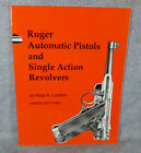 Ruger Automatic Pistols and Single Action Revolvers Softcover Book