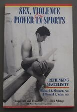 SEX VIOLENCE & POWER IN SPORTS RETHINKING MASCULINITY MICHAEL MESSNER SIGNED 37
