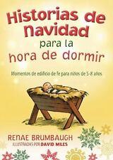 HISTORIAS DE NAVIDAD PARA LA HORA DE DORMIR [Bedtime Bible Stories] [Spanish Edi