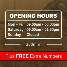 Custom Opening Hours Sticker Sign 300 x 150mm