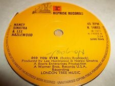"NANCY SINATRA & LEE HAZLEWOOD "" DID YOU EVER "" 7"" SINGLE EXCELLENT 1971 REPRISE"