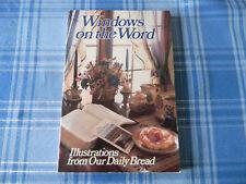 WINDOWS ON THE WORD BY DENNIS J. DE HAAN