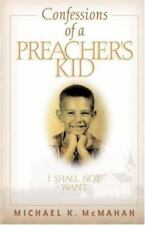 (New) Confessions of a Preacher's Kid by MIchael McMahan