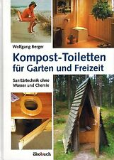 Trenntoilette, Trockentoilette, Streutoilette, Kompost-Toiletten als Alternative