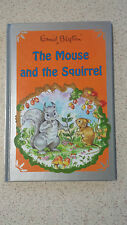 THE MOUSE AND THE SQUIRREL enid blyton HB sylvia ward (illust)