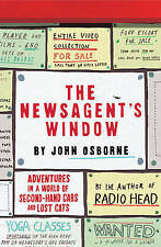 The Newsagent's Window: Adventures in a World of Second-Hand Cars and Lost Cats,