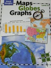 Maps, Globes, Graphs: Steck-Vaughn Maps, Globes, Graphs Level D by Billings 2004