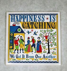 "Swedish Berggren Tile Trivet ""Happiness Is Catching"" Vintage Folk Art 1965"