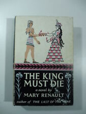 Mary Renault, The King Must Die, Longmans, green and co, 1958
