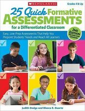 25 Quick Formative Assessments for a Differentiated Classroom, 2nd Edition :...