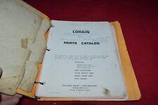 Lorain L-820 Dragline Shovel Crane Parts Book Manual RPMD